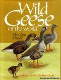 Wild Geese of the World: Their Life History and Ecology (236P)