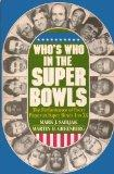Who's Who in the Super Bowls