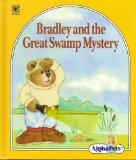 ALPHA PETS: BRADLEY AND THE GREAT SWAMP MYSTERY (AlphaPets)