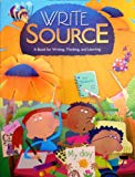 Write Source: A Book for Writing, Thinking, and Learning Grade 2