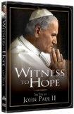 Witness to Hope - The Life of John Paul II