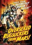 Oversexed Rugsuckers from Mars