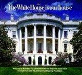 The White House is Our House - A CD-ROM visit