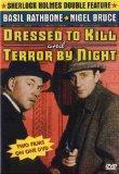 Sherlock Holmes: Dressed to Kill/Terror By Night