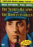 The Sherlock Holmes and the Secret Weapon/The Woman in Green