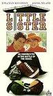 Little Sister [VHS]