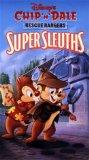 Chip 'N' Dale Rescue Rangers Super Sleuths [VHS]