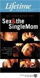 Sex & The Single Mom [VHS]
