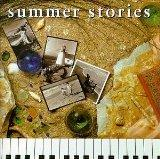 Summer Stories: Solo Piano Works