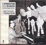 Livingston & Evans Songbook: Michael Feinstein