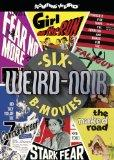 Weird-Noir (Girl on the Run / The Naked Road / The Seventh Commandment / Fear No More / Fall...