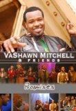 Vashawn Mitchell and Friends: Promises