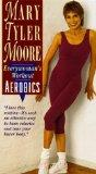 Mary Tyler Moore: Everywoman's Workout Aerobics [VHS]