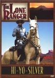 Hi-Yo-Silver (The Lone Ranger)