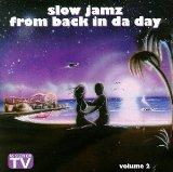 Vol. 2-Slow Jamz from Back in