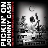 Pickin on Johnny Cash: Ultimate Bluegrass Tribute