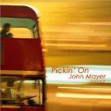 Pickin on John Mayer 2