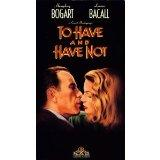 To Have and Have Not [VHS]