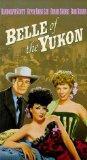 Belle of the Yukon [VHS]