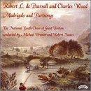 Robert Pearsall and Charles Wood - Madrigals & Partsongs