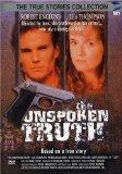 The Unspoken Truth (True Stories Collection)