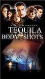 Tequila Body Shots [VHS]