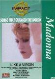 Impact! Songs that Changed the World - Like a Virgin / Madonna, Nile Rodgers, Betsey Johnson...
