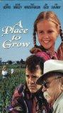 A Place to Grow [VHS]