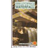 Frank Lloyd Wright's House on the Waterfall [VHS]