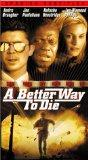 Better Way to Die [VHS]