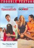 Spanglish / 50 First Dates