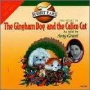 Gingham Dog & Calico Cat