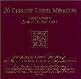 36 Greatest Gospel Memories: A Loving Tribute to Albert E. Brumley