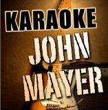 Karaoke: John Mayer