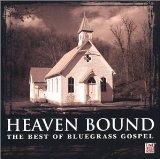Heaven Bound: Best of Bluegrass Gospel