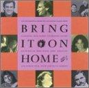 Bring It on Home Vol. 1