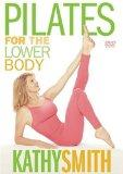Kathy Smith - Pilates for the Lower Body