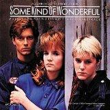 Some Kind of Wonderful: Original Motion Picture Soundtrack