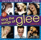 Sing The Songs of Glee, Vol. 3 - Karaoke CD