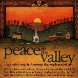 Peace In The Valley: A Country Music Journey Through Gospel