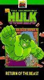 The Incredible Hulk - Return of the Beast [VHS]