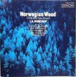 Norwegian Wood: This Bird Has Flown