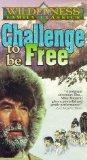 Challenge to Be Free [VHS]