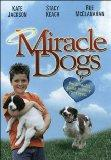 Miracle Dogs [VHS]