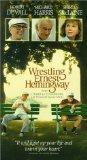Wrestling Ernest Hemingway [VHS]