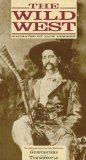 The Wild West: Gunfighters/Townspeople [VHS]