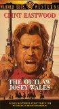 The Outlaw Josey Wales [VHS]