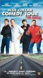 Blue Collar Comedy Tour - The Movie [VHS]