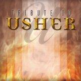 Tribute to Usher