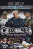 Three 6 Mafia Presents... Choices: The Movie